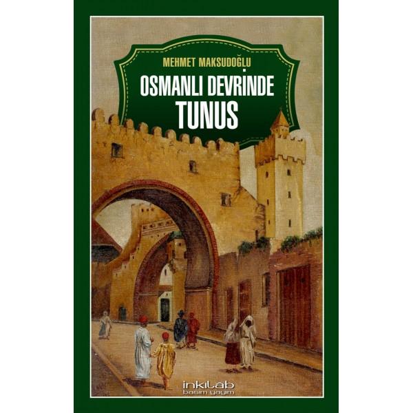 Osmanlı Devrinde Tunus