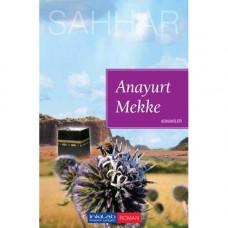 Anayurt Mekke – Adnaniler