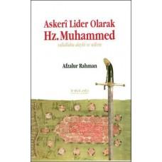Askeri Lider Olarak Hz. Muhammed (s.a.v)