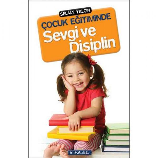 Çocuk Eğitiminde Sevgi ve Disiplin
