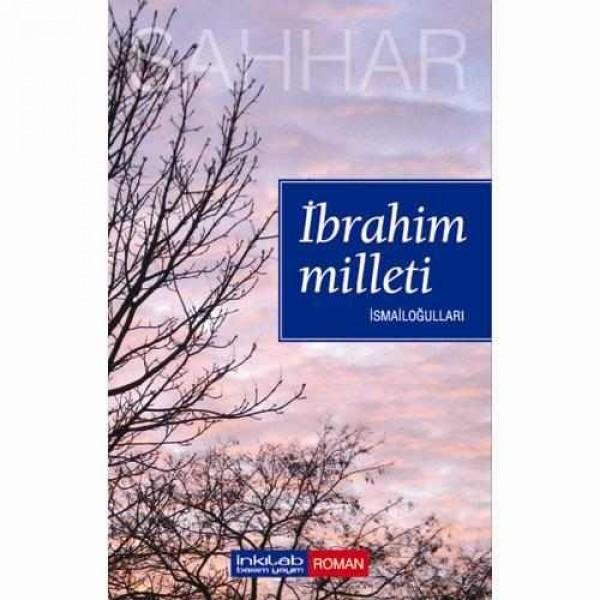 İbrahim Milleti - İsmailoğulları
