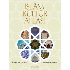 The Cultural Atlas Of Islam