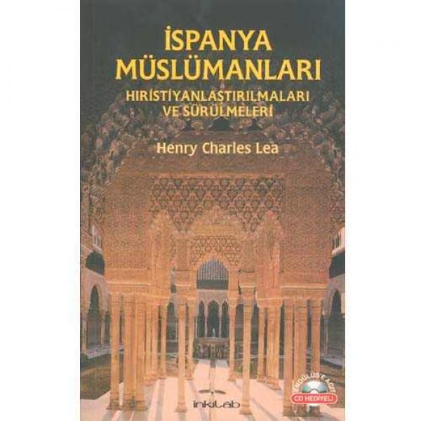 İspanya Müslümanları – Hıristiyanlaştırılmaları ve Sürülmeleri