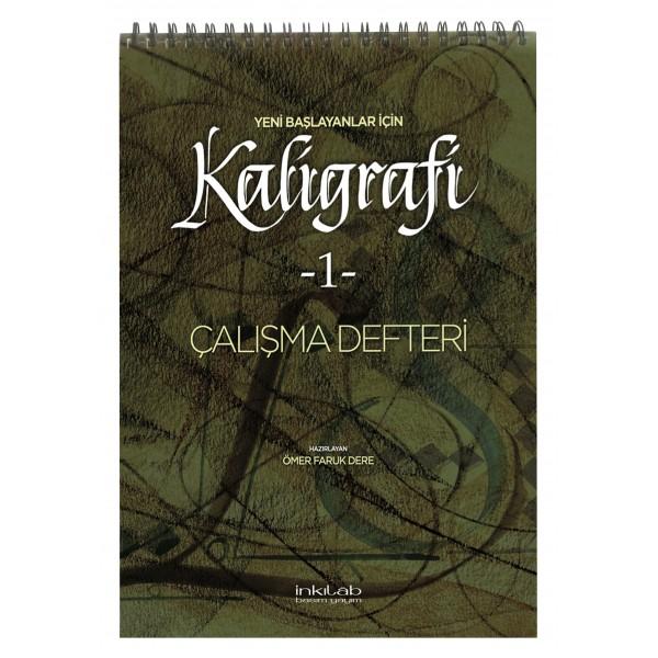 Yeni Başlayanlar İçin Kaligrafi Çalışma Defteri - 1