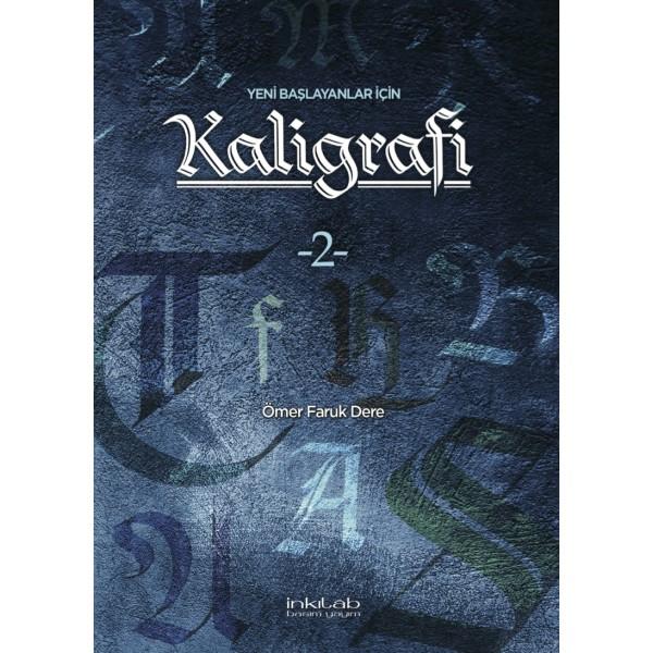 Yeni Başlayanlar İçin Kaligrafi - 2