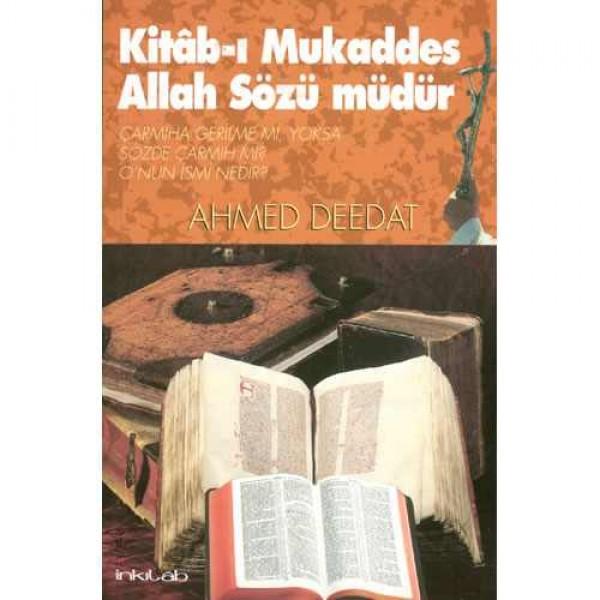 Kitab-ı Mukaddes Allah Sözü Müdür?