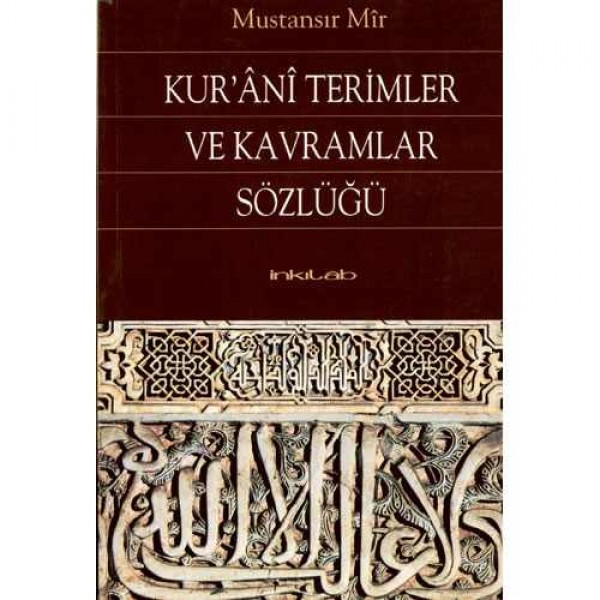 Kur'ânî Terimler ve Kavramlar Sözlüğü