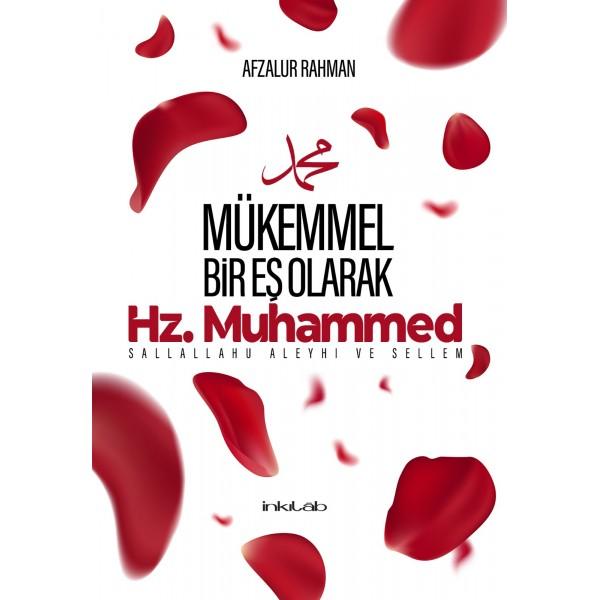 Mükemmel Bir Eş Olarak Hz. Muhammed (s.a.v)