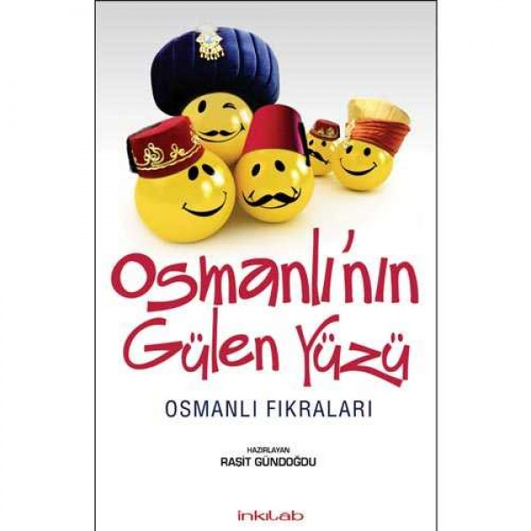 Osmanlı'nın Gülen Yüzü