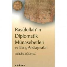 Rasûlullah'ın Diplomatik Münasebetleri ve Barış Andlaşmaları