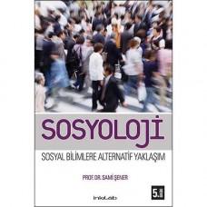 Sosyoloji – Sosyal Bilimlere Alternatif Yaklaşım