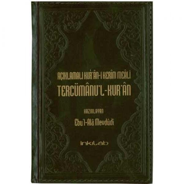 Açıklamalı Kur'ân-ı Kerim Meali Tercümânu'l-Kur'ân / Türkçe - Arapça - (Küçük Boy 11x17, Lüks Cilt )