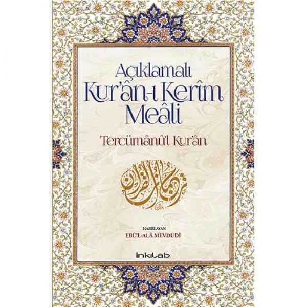 Açıklamalı Kur'ân-ı Kerim Meali Tercümânu'l-Kur'ân / Türkçe - Orta Boy
