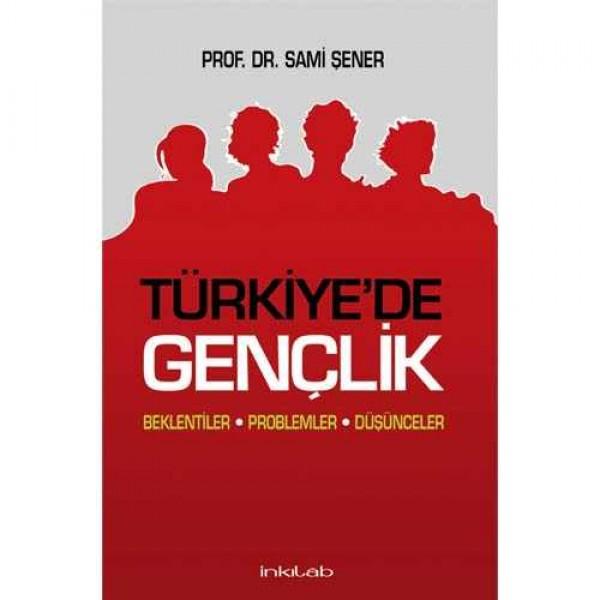 Türkiye'de Gençlik – Beklentiler, Problemler ve Düşünceler
