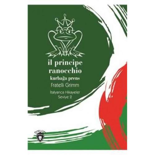 Il Principe Ranocchio Kurbağa Prens Italyanca Hikayeler Seviye 2